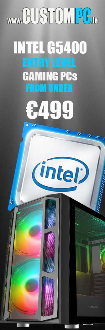 LOW COST INTEL GAMING PCs 2021 @ IRELANDS www.CUSTOMPC.ie